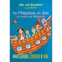Os piratinhas do bem no mundo das diferenças - Scortecci Editora -