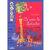 Os Sons de Salvador - Col. - Cidades - Callis