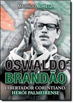Oswaldo Brandão - Contexto