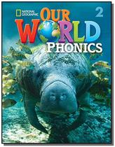 Our World 2 - Phonics with Audio CD - Cengage -