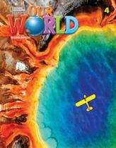 Our World 4 - Students Book With Online Practice - Second Edition - National Geographic Learning - Cengage -
