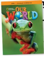 Our World 6 - Grammar Workbook - Cengage -
