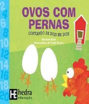 Ovos Com Pernas - Contando De Dois Em Dois - Hedra educacao