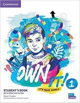 Own it! 1 sb with practice extra - Cambridge University