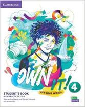 Own It! 4 - Students Book With Practice Extra - Cambridge University Press - Elt -