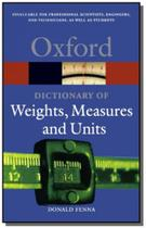 Oxford dictionary of weights, measures and units