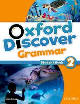 Oxford discover 2 grammar sb - 1st ed - Oxford university