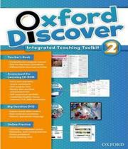 Oxford Discover 2 - Integrated Teaching Toolkit - Teachers Book
