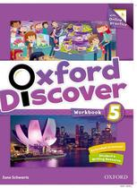 Oxford discover 5 wb with online practice - 1st ed - Oxford university