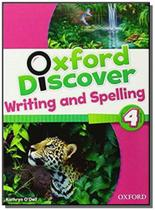 Oxford discover: writing and spelling - level 4 -