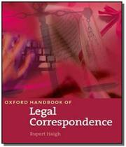 Oxford handbook of legal correspondence -