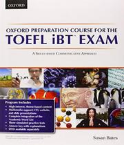 Oxford Preparation Course For The Toefl Ibt Exam - Student Book With Cd-rom And Access Code
