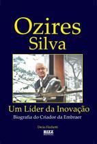 Ozires Silva - Um Líder Da Inovação - Bezz -