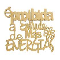 Pacote 10 Aplique Frase É Proibida a Entrada de Más Energias Decoração 11x10 Mdf Madeira - Atacadão Do Artesanato Mdf
