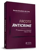 PACOTE ANTICRIME: COMENTARIOS A LEI Nº 13.964/19 ARTIGO POR ARTIGO (2020) - Juspodivm -