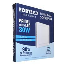 Painel led sobrepor 30w quadrado - fortled -
