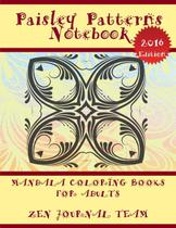 Paisley Patterns Notebook (Mandala Coloring Books For Adults) - Speedy title management llc