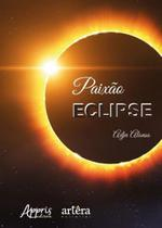 Paixao eclipse - Appris -