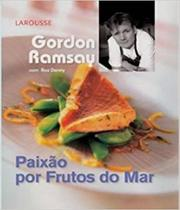 Paixao Por Frutos Do Mar - Larousse