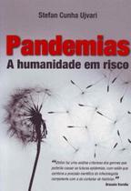 Pandemias a Humanidade em Risco - CONTEXTO