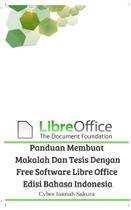 Panduan Membuat Makalah Dan Tesis Dengan Free Software Libre Office Edisi Bahasa Indonesia - Blurb -