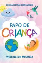 Papo de criança - Scortecci Editora -