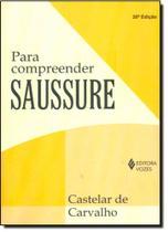 Para Compreender Saussure - Vozes