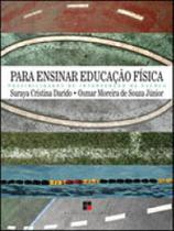 Para ensinar educaçao fisica - possibilidades de intervençao na escola - Papirus