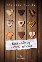 Para todos os amores errados - Gutenberg - Autentica