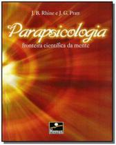 Parapsicologia - fronteira cientifica da mente - Hemus