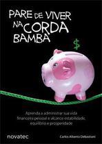 Pare de viver na corda bamba - Novatec Editora