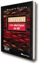 Pascal: Com Abordagem Em OOP - RIO BOOKS