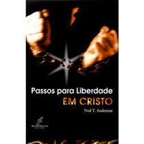 Passos Para Liberdade em Cristo - Neil T. Anderson - Danprewan -