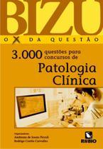 Patologia clinica: 3.000 questoes p/ concursos - Rubio -