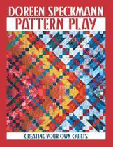 Pattern Play - Print on Demand Edition - C&T Publishing, Inc. -