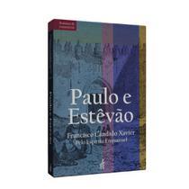Paulo e Estêvão [FEB] -