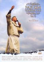 Paz Sim Violencia Não Vol. 2 - Pe. Marcelo Rossi (DVD) - Armazem
