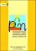 Pcn vol. 9 - parametros curriculares nacionais - meio ambiente e saude - Dp&a editora -