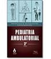 Pediatria Ambulatorial - 2 Ed - Medbook