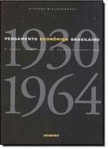 Pensamento Econômico Brasileiro: O Ciclo Ideológico do Desenvolvimento - Contraponto