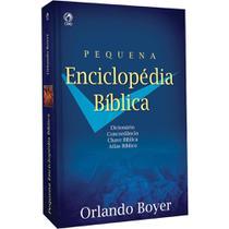 Pequena Enciclopédia Bíblica - Orlando Spencer Boyer -