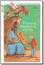 Pequena História da Escrita - Sm