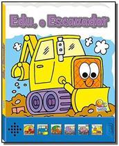 Pequenas Maquinas - Edu, O Escavador - Todolivro -
