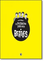 Pequeno Livro dos Beatles, O - Conrad