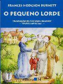 Pequeno Lorde, O - Editora 34 -