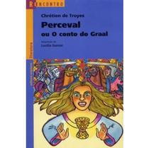 Perceval ou o Conto do Graal - Col. Reencontro - Scipione