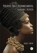 Percursos para o reconhecimento igualdade e respeito - Editora cassara -