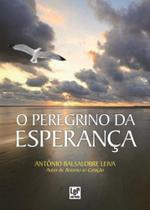 Peregrino da Esperança, O - Ler Editora - Feira Livro