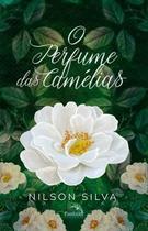 Perfume das camelias,o - Pandorga Editora E Produtora Ltda