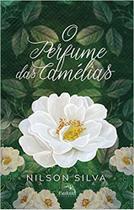 Perfume das camelias, o - Pandorga Editora